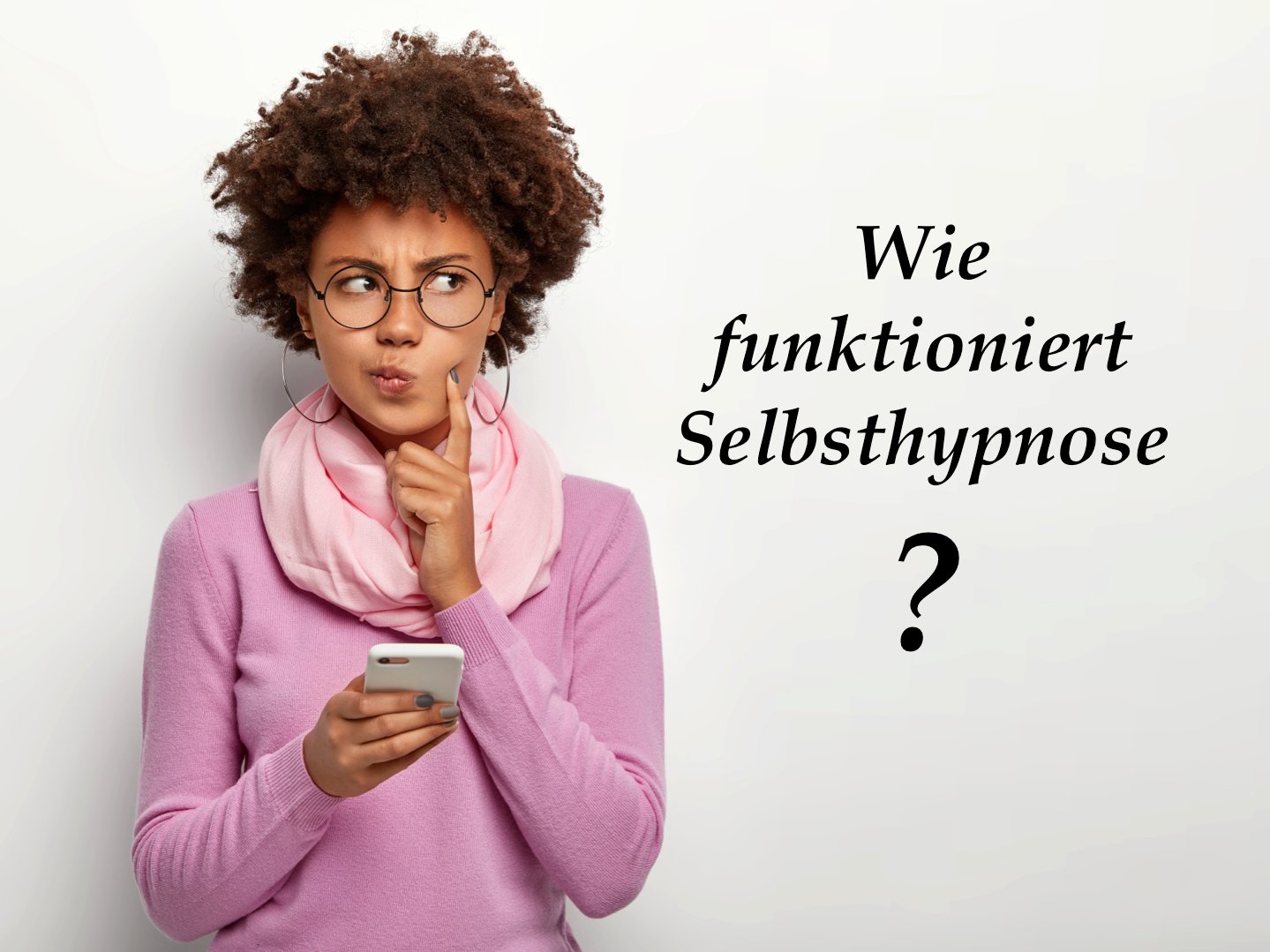 Selbsthypnose lernen, wie Selbsthypnose funktioniert.